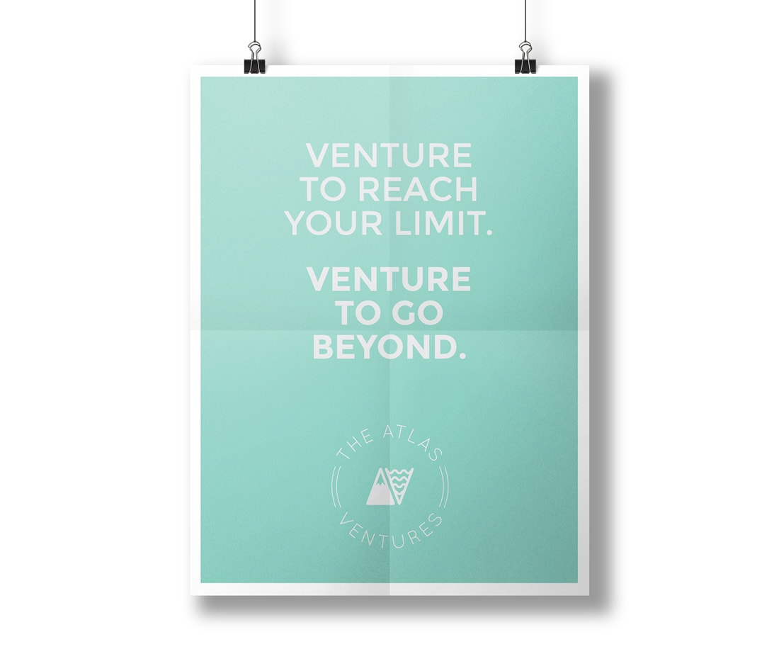 "Brand poster design for Atlas Ventures. ""Venture to reach your limit. Venture to go beyond."" © LET'S PANDA"