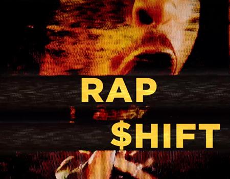 Rap $hift