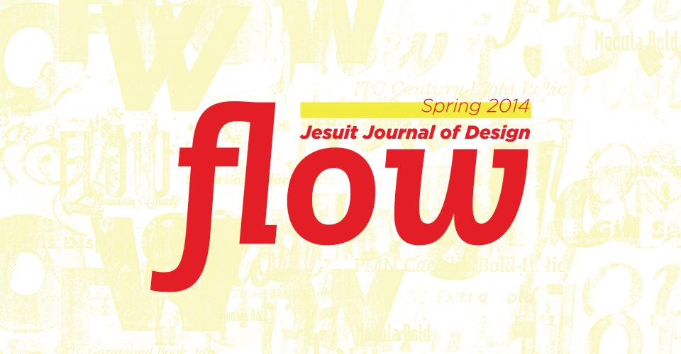 Flow, Jesuit Journal of Design, Spring 2014 Logo