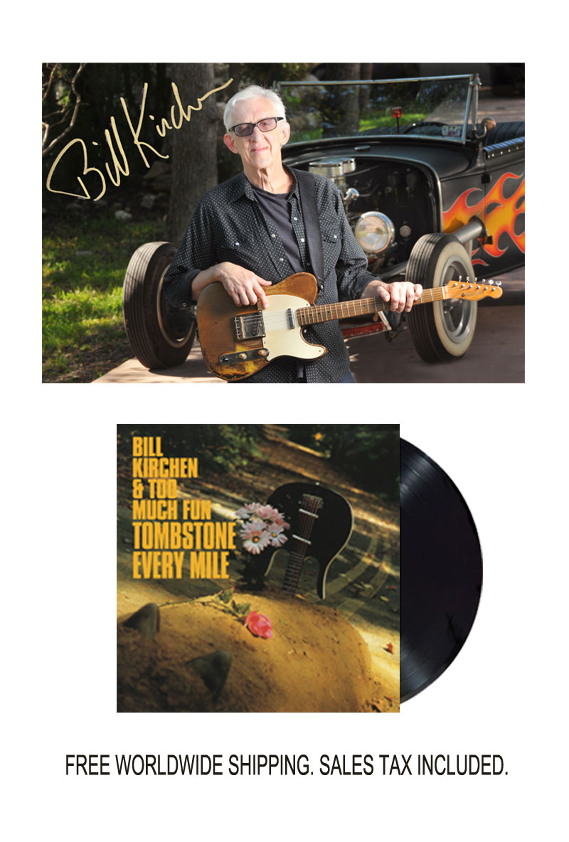 "Bill Kirchen ""Tombstone Every Mile"" Limited Edition Signed Photo and Vinyl LP Bundle"