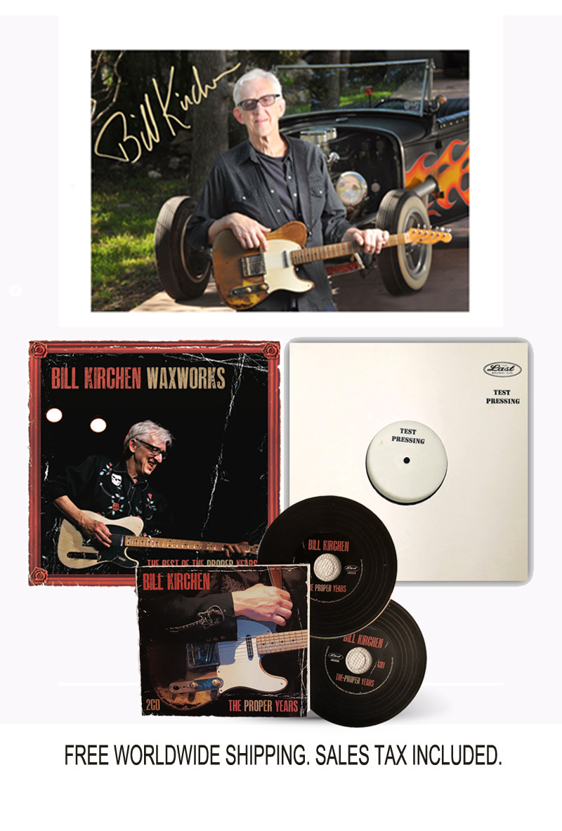 "Bill Kirchen ""Tombstone Every Mile"" Limited Edition Signed Vinyl Test Pressing Bundle"