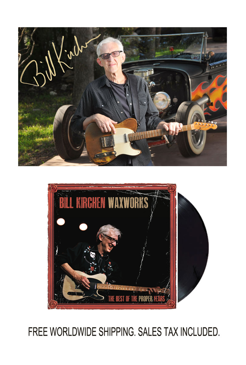 "Bill Kirchen ""Waxworks"" Limited Edition Signed Photo and Signed Vinyl LP Bundle"