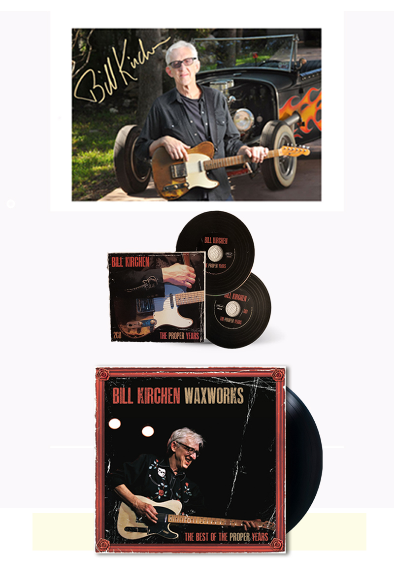 Bill Kirchen Signed Waxworks Vinyl and Proper Years CD Bundle