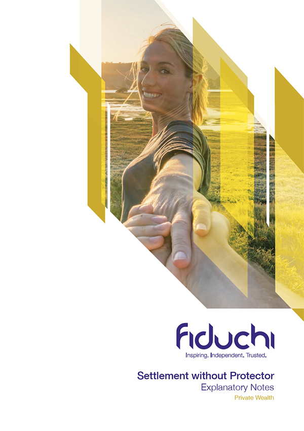Fiduchi Settlement Without Protector Guide