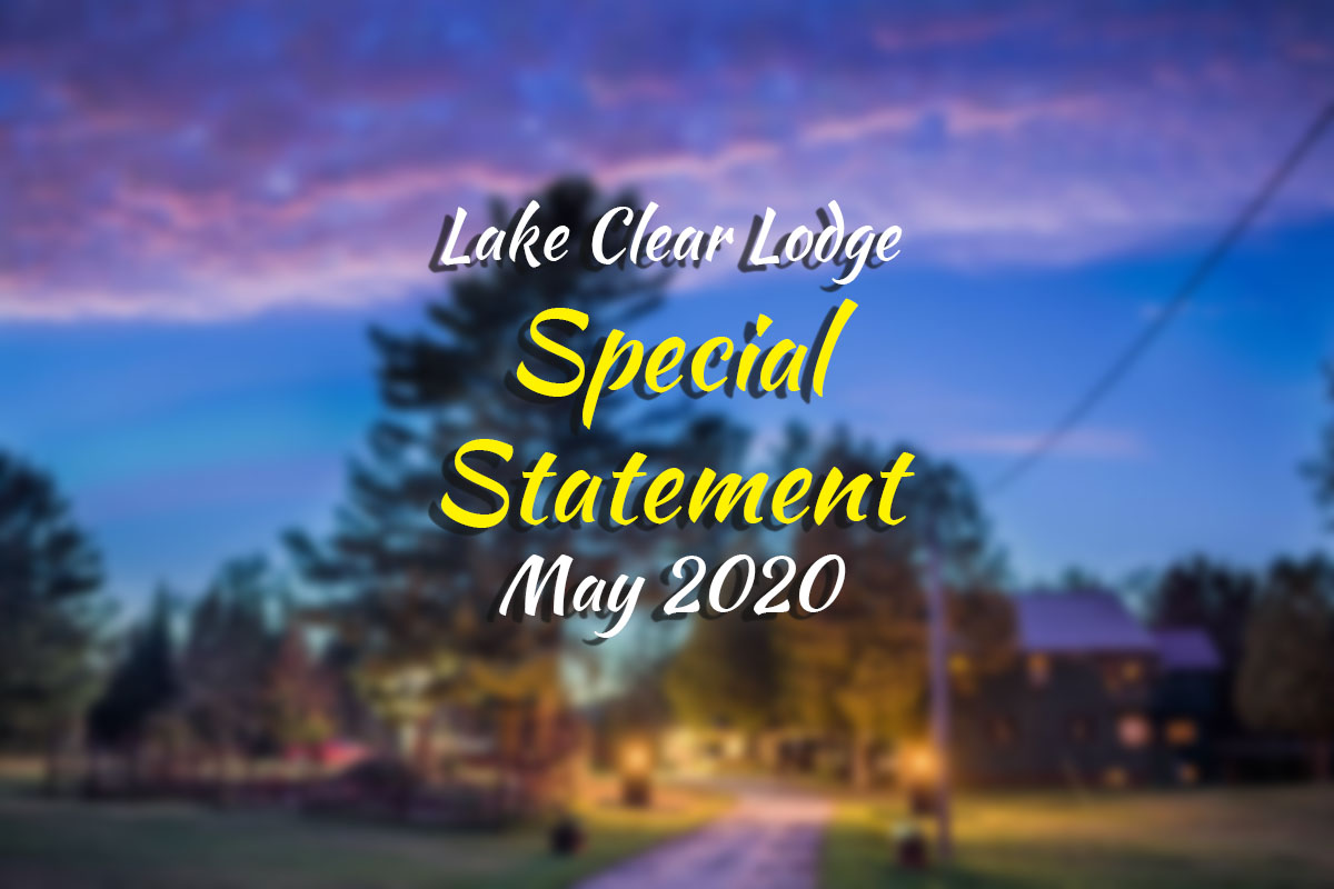Special Statement Banner from the Lake Clear Lodge
