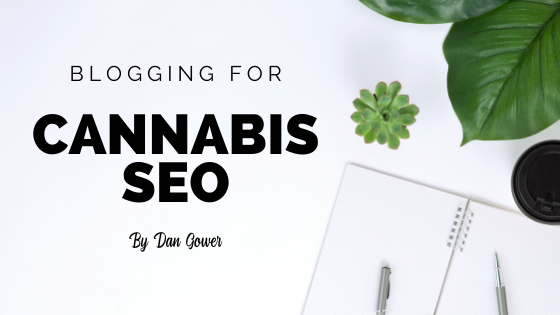 SEO, Content Marketing, Cannabis Marketing