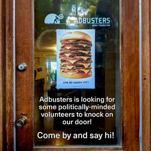 Want to be part of team Adbusters?