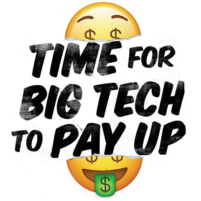 time for big tech to pay up