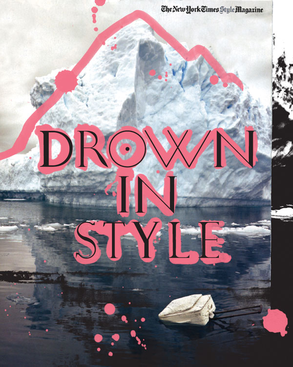 Drown in Style