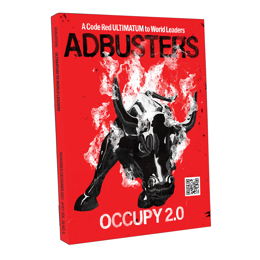 Adbusters #149 The Re-enchantment of the Political Left