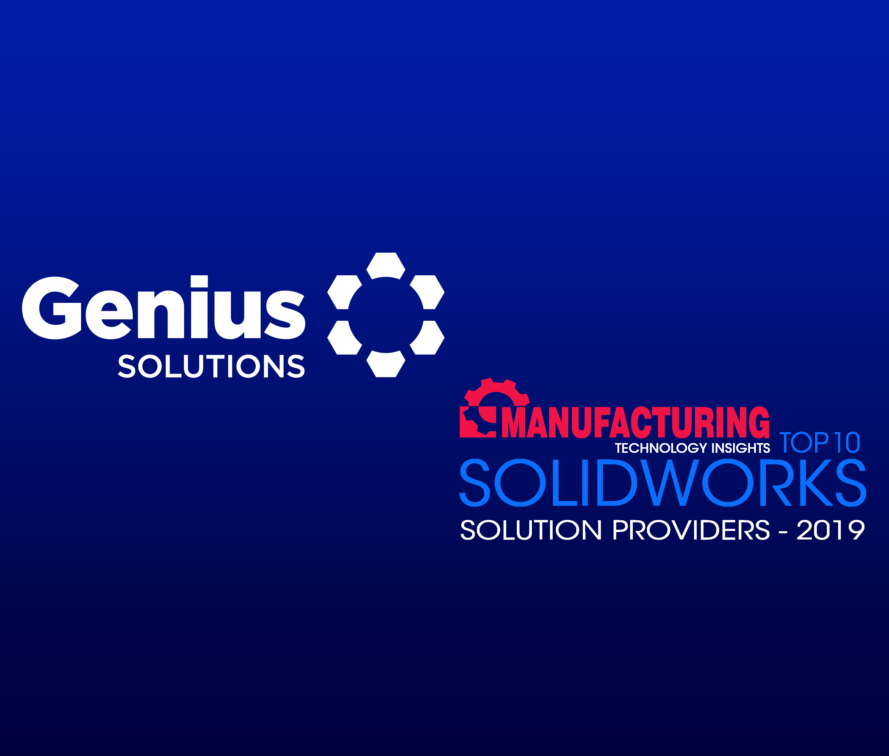 Manufacturing Technology Insights names Genius ERP a Top 10 SolidWorks Solution Provider for 2019