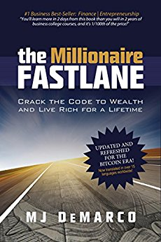 The Millionare Fastlane by MJ DeMarco: Summary, Notes, and