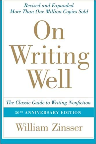 On Writing Well by William Zinsser: Summary, Notes and