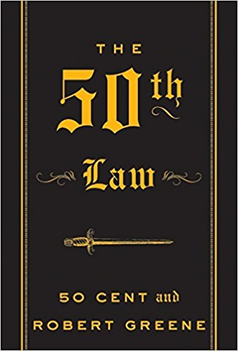 The 50th Law by Robert Green & 50 Cent: Summary, Notes, and