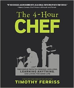 The 4-Hour Chef by Tim Ferriss: Summary, Notes, and Lessons