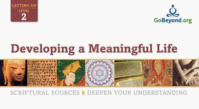 Developing a meaningful life scriptural sources cover