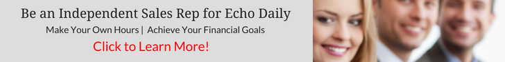 Be an Independent Sales Rep for Echo Daily
