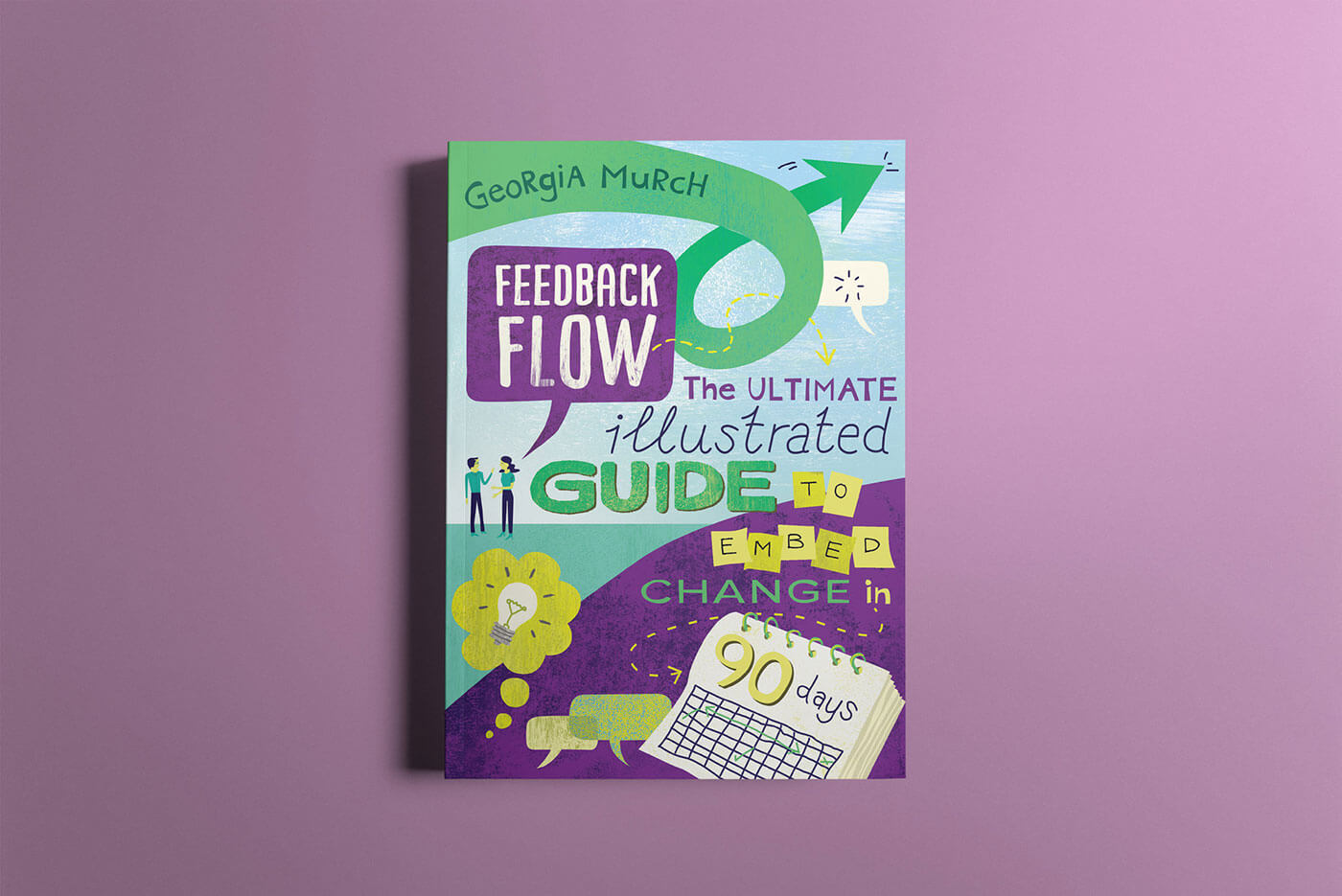 """Book cover of """"Feedback Flow"""" by Georgia Murch"""