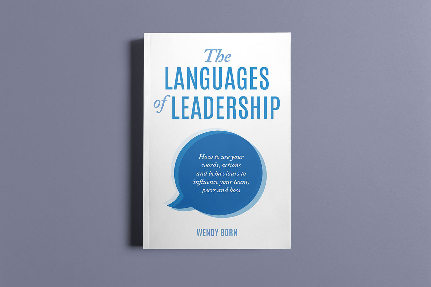 """Book cover of """"The Languages of Leadership"""" by Wendy Born"""