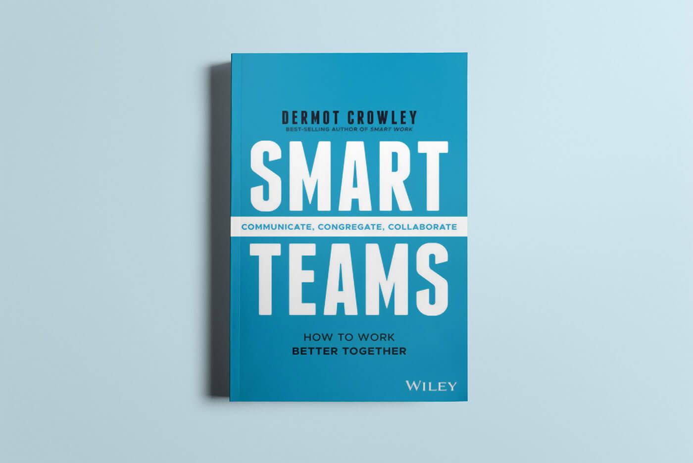 """Book cover of """"Smart Teams"""" by Dermot Crowley"""