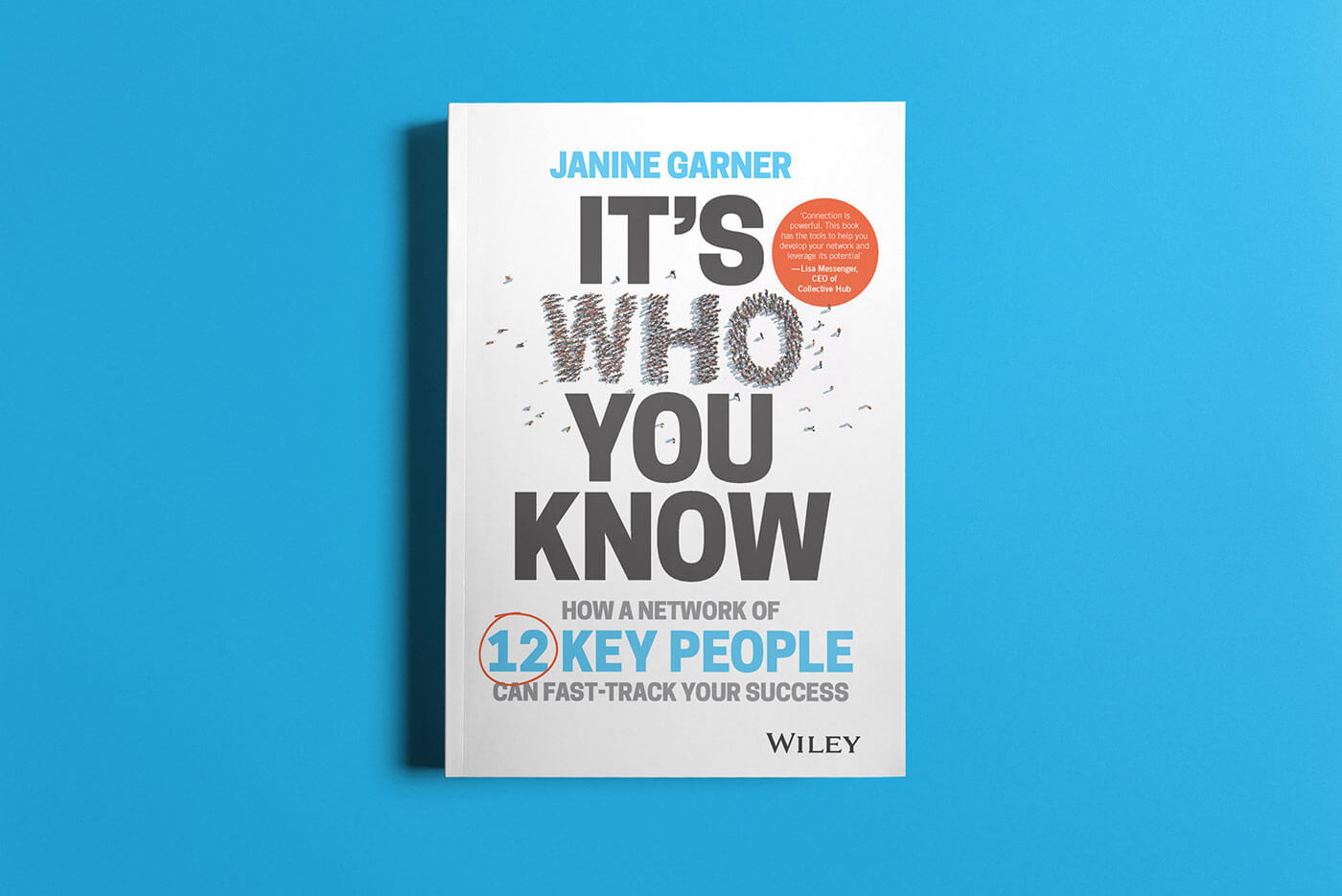 """Book cover of """"It's Who You Know"""" by Janine Garner"""