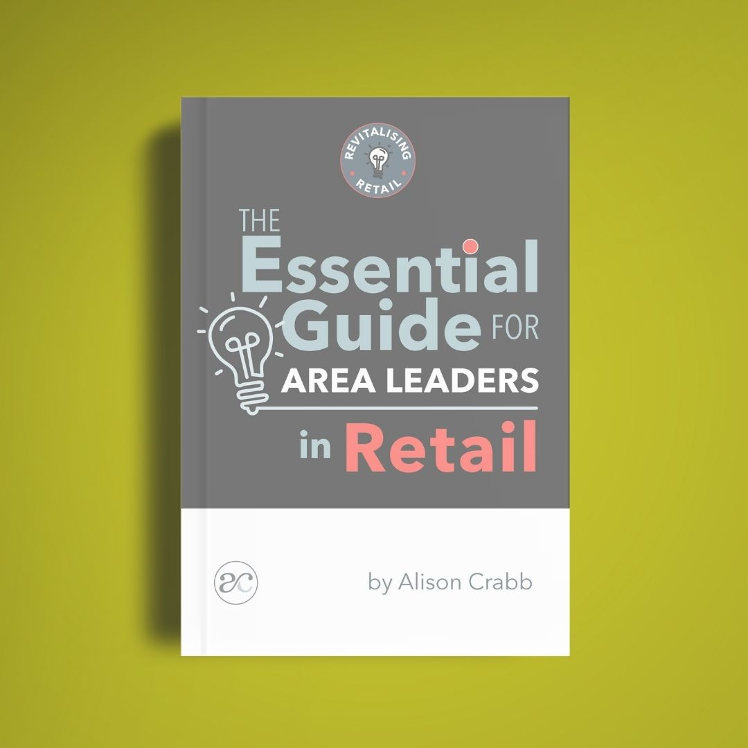 """Book cover of """"The Essential Guide For Are Leaders in Retail"""" by Alison Crabb"""