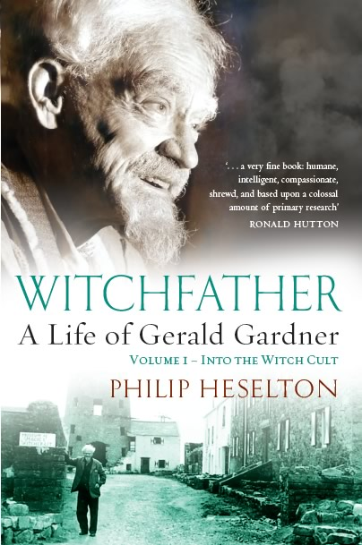 Witchfather, A Life of Gerald Gardner Vol. 1