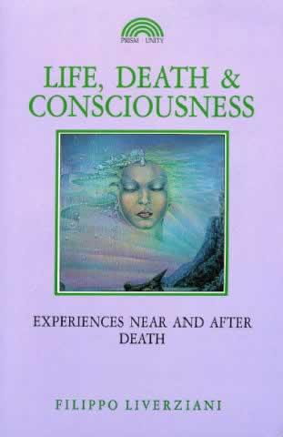 Life, Death & Consciousness