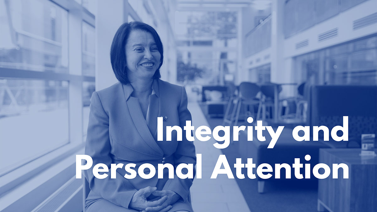 Integrity and Personal Attention