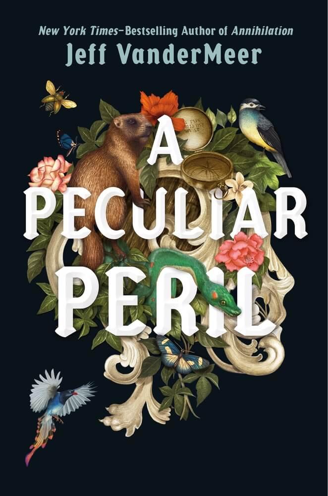Cover of new book Peculiar Peril by Jeff VanderMeer