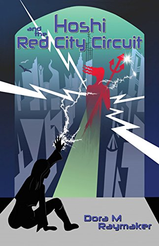 Cyberpunk Book cover of Hoshi and the Red City Circuit by Dora Raymaker