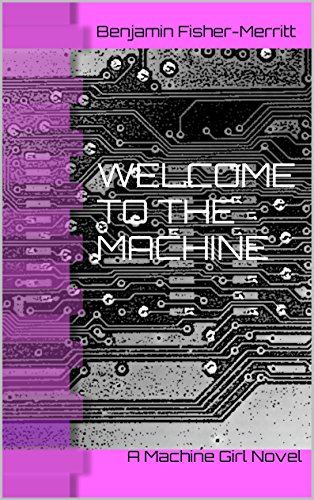 cyberpunk Book cover of Welcome to the Machine