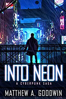 Cyberpunk Book cover of Into Neon showing man in front of city