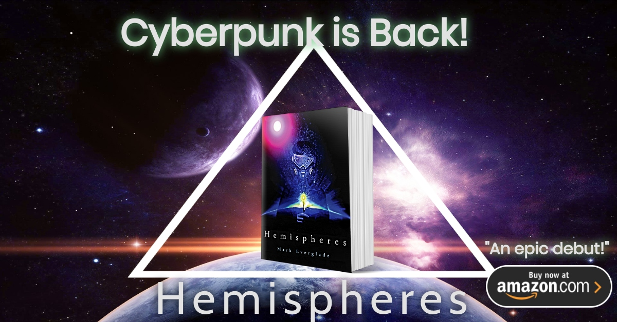 Cyberpunk book Hemispheres Picture of Planet in Space About to Receive Sunrise with book in center and buy link by clicking it.