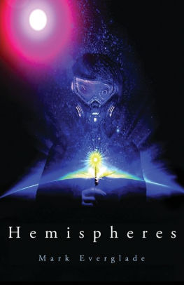 Hemispheres cyberpunk book cover by Mark Everglade