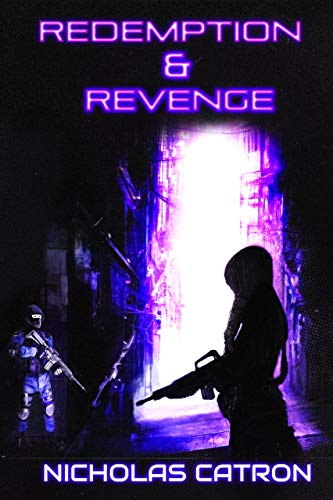Redemption and Revenge cyberpunk cover by Nicholas Catron
