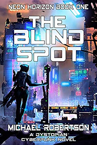 cyberpunk Book cover of The Blind Spot