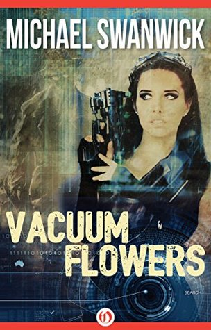 Vacuum Flowers cover by Michael Swanwick showing Rebel woman with gun suspiciously looking