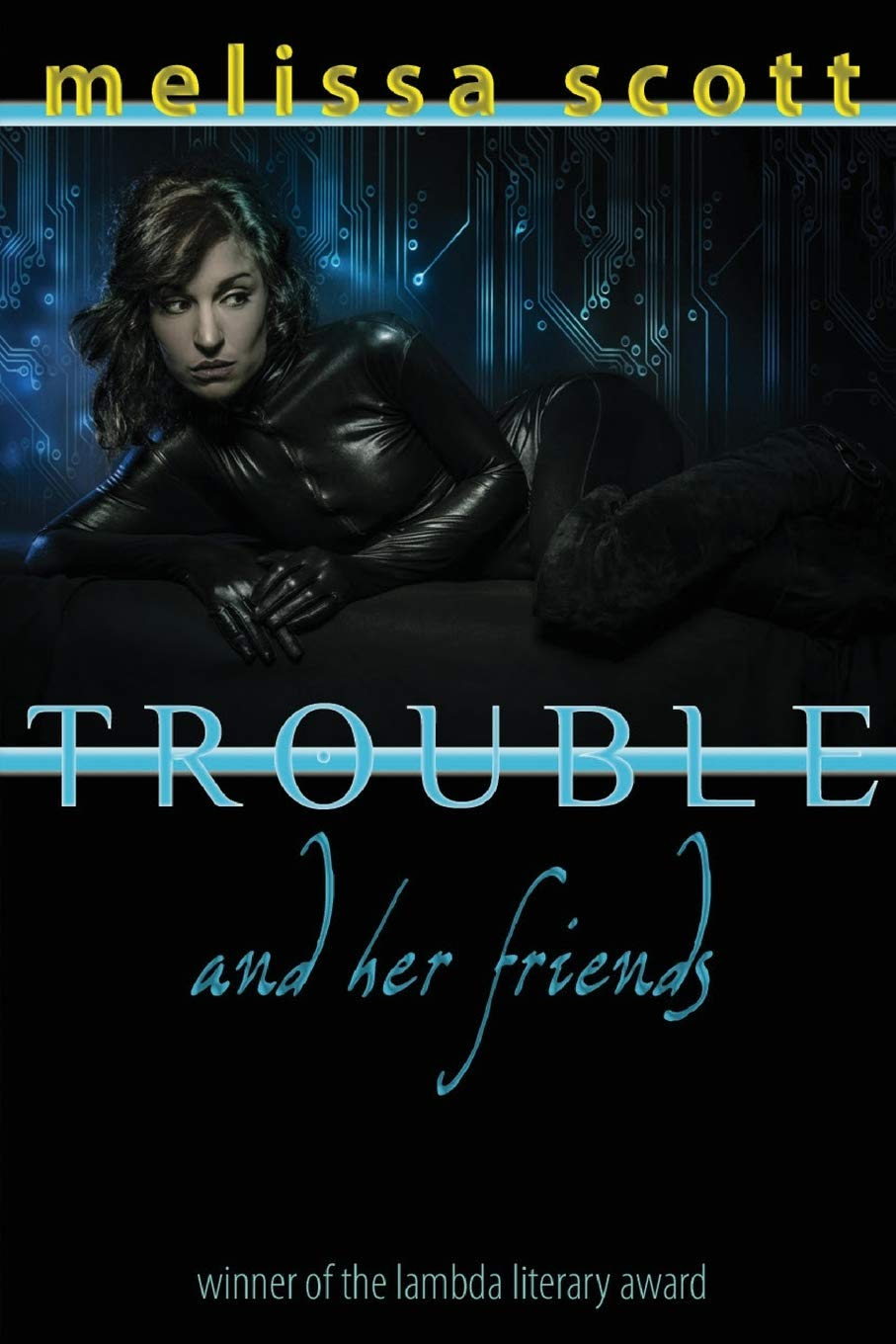 Trouble and her friends cyberpunk book cover