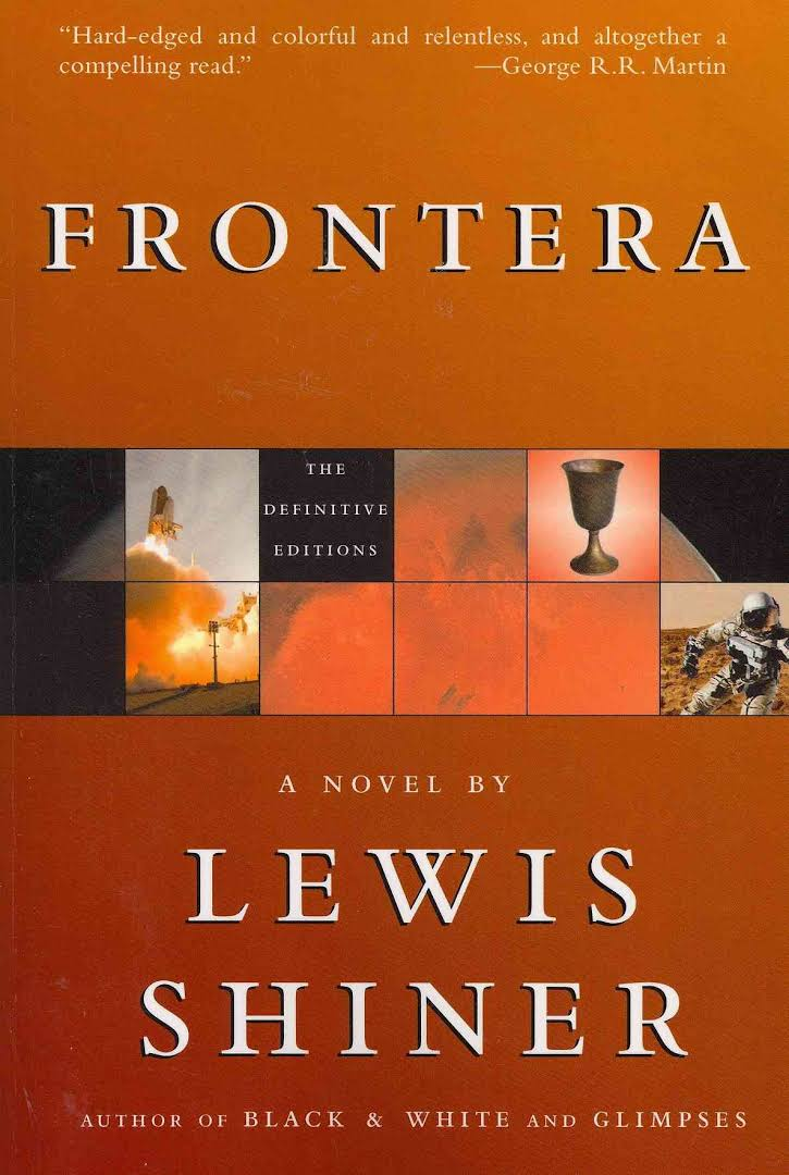 Lewis shiner's cyberpunk book Frontera cover from 1984