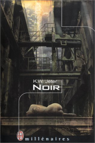 Cover of Cyberpunk book Noir by Kevin Jeter