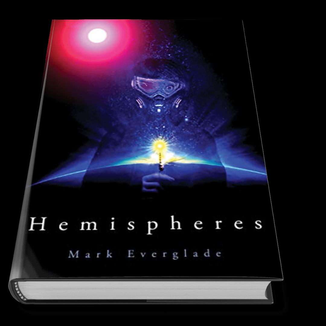 Cover of Cyberpunk Book Hemispheres by Mark Everglade