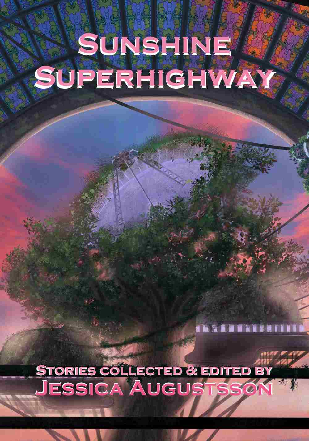 sunshine superhighway anthology with short stories by mark everglade and others