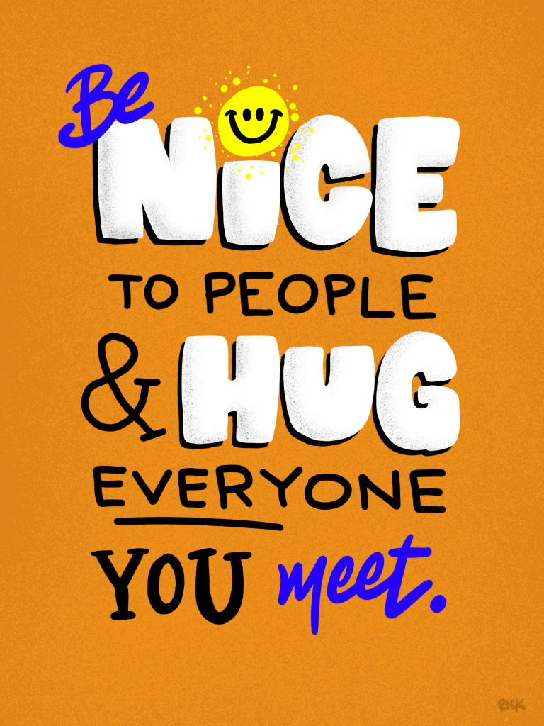 Be Nice to People Jimmy Fallon Quote, typography, hand lettered illustration