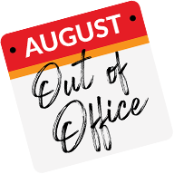 August Out of Office