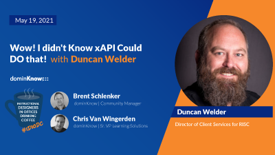 On May 19 Duncan Welder joins IDIODC to talk xAPI