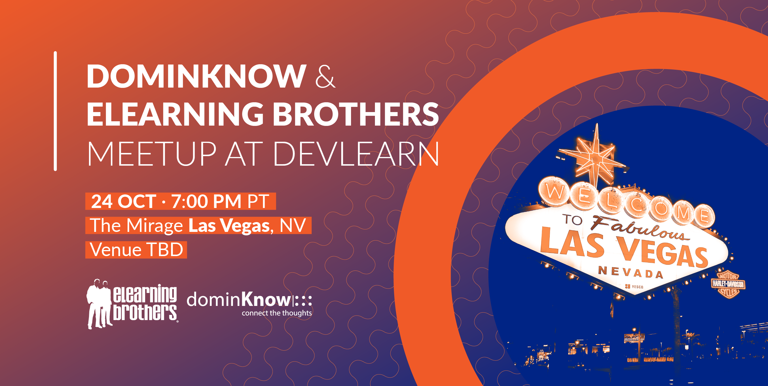 dominKnow and eLearning Brothers Meetup at DevLearn