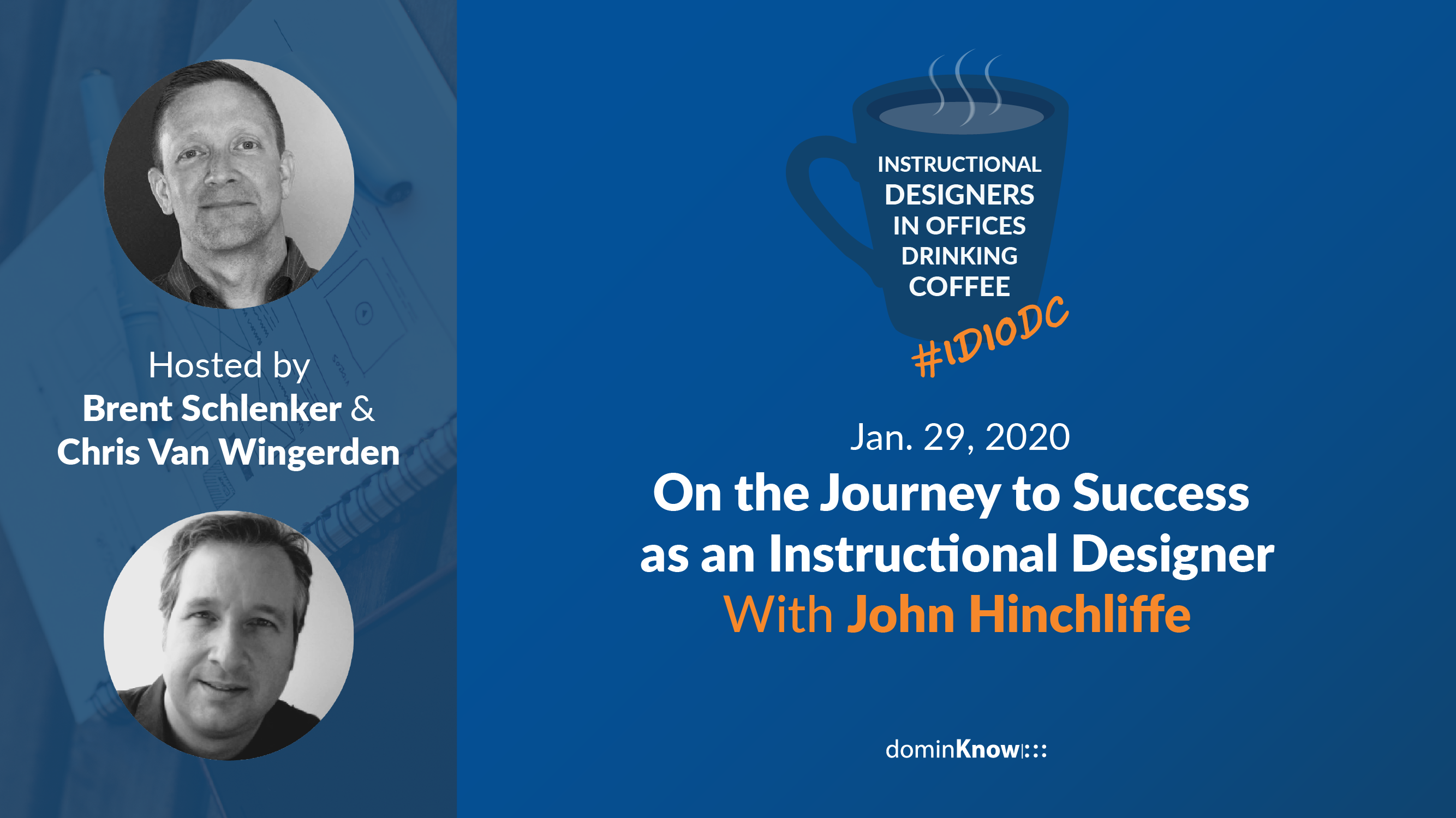 Brent and Chris bring on special guest, instructional design expert at United Arb Emirates University, John Hinchliffe