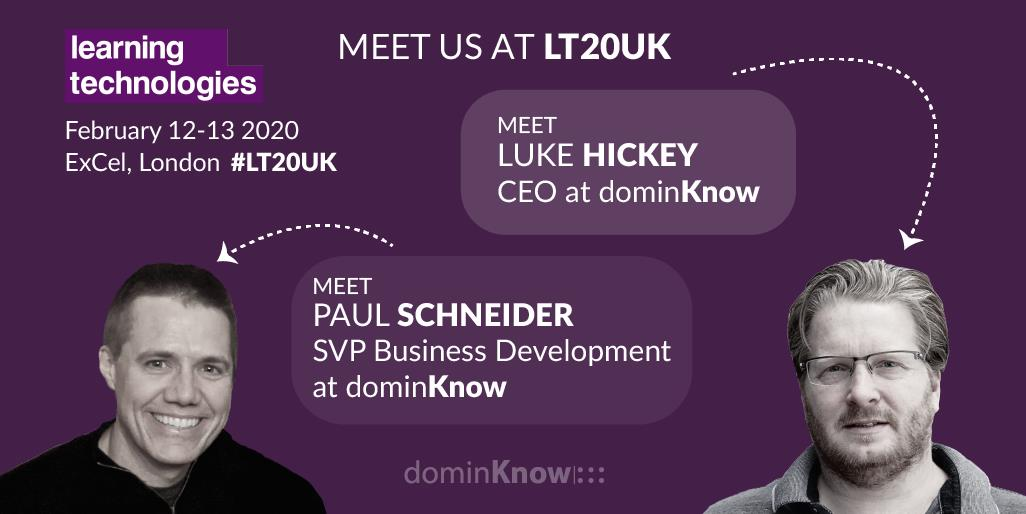 dominKnow's own Luke Hickey and Paul Schneider, PhD head over to London for LT20UK!
