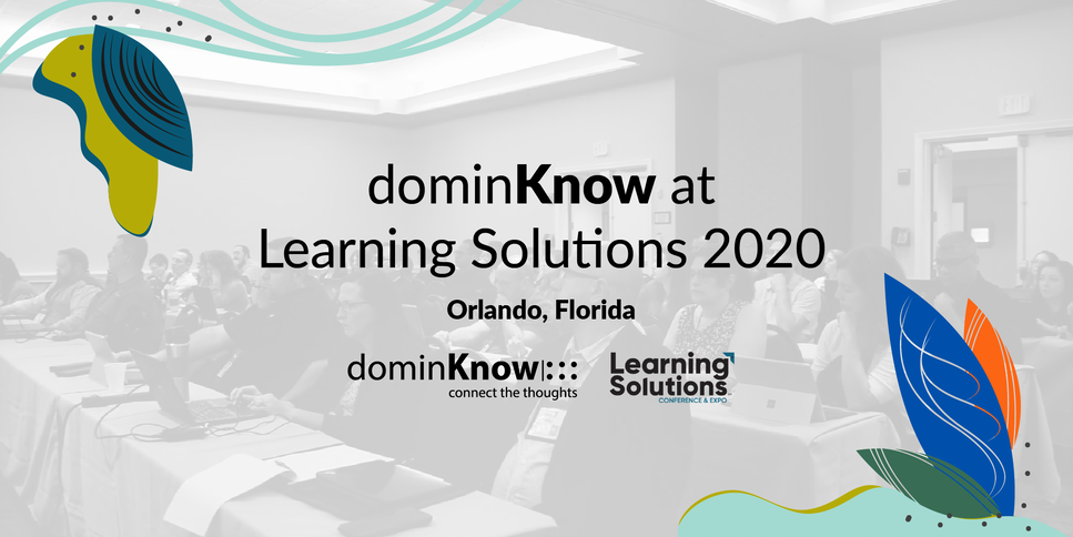 dominKnow is attending this year's Orlando eLearning Guild event - Learning Solutions 2020.
